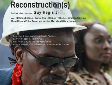 Théâtre : RECONSTRUCTION(S), de Guy Régis Jr, à FOKAL